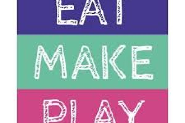 eat make play